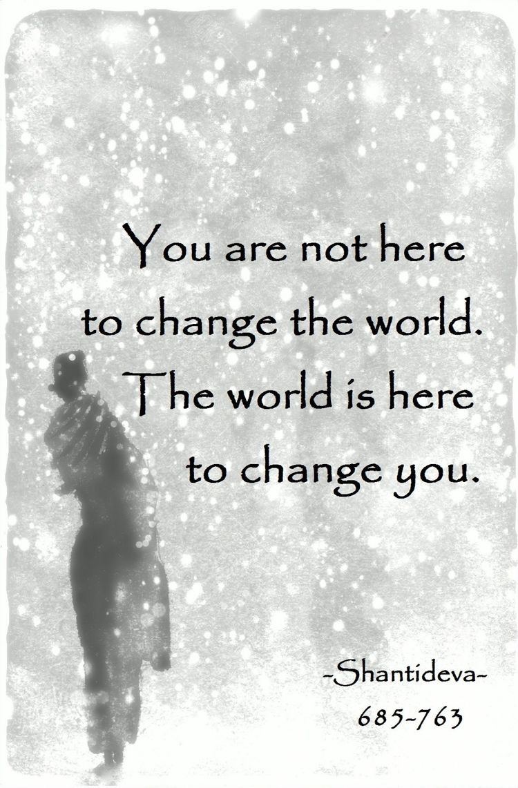how to let the world change you